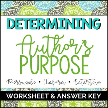 Author's Purpose Worksheet & Answer Key