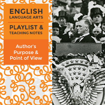 Author's Purpose and Point of View - Playlist and Teaching Notes