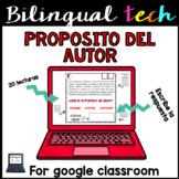 Author's Purpose in Spanish for Google Classroom - Propósito del autor