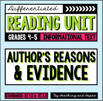 Author's Reasons and Evidence (RI.4.8 and RI.5.8)