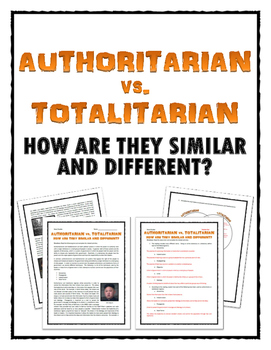 Authoritarian and Totalitarian - What's the difference?  (
