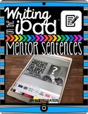 Author's Craft and Mentor Sentences iPad Reading or Writin
