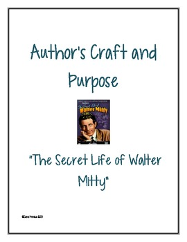 """Author's Craft and Purpose in """"The Secret Life of Walter Mitty"""""""