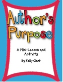 Author's Pupose- A Mini-Lesson and Activity 4th Grade Comm