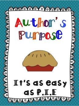 Author's Purpose: Easy as PIE