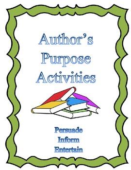 Author's Purpose Activities: Persuade, Inform, Entertain