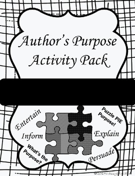 Author's Purpose Activity Pack