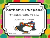 Author's Purpose Auntie Claus and Trouble with Trolls
