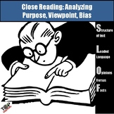 Purpose, Viewpoint, Opinion, Bias Nonfiction Close Reading