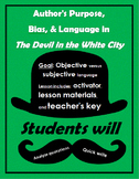 Author's Purpose, Bias, and Language in The Devil in the White City