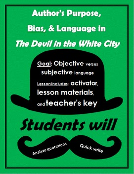 Author's Purpose, Bias, and Language in The Devil in the W
