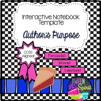 Author's Purpose for Interactive Student Notebooks!