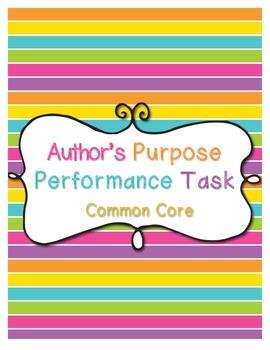 Author's Purpose Common Core Performance Task