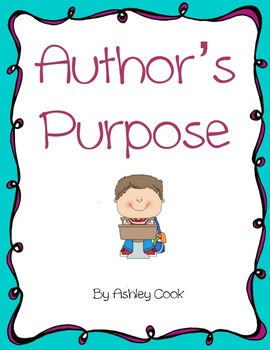 Author's Purpose For Primary Grades