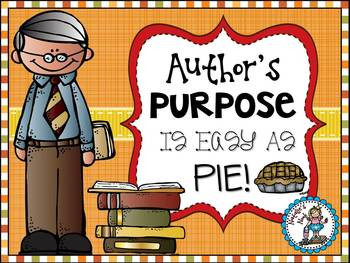 Author's Purpose Is Easy As Pie {6 Literacy Craftivities}