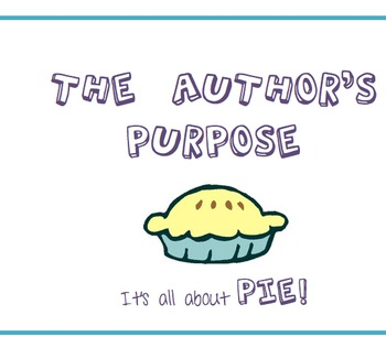 Author's Purpose- It's all about PIE Posters