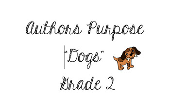 """Authors Purpose Journey's Lesson 3 """"Dogs"""" Interactive Lesson"""