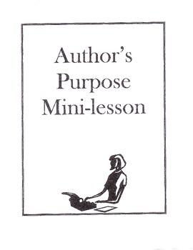Author's Purpose Mini-Lessons