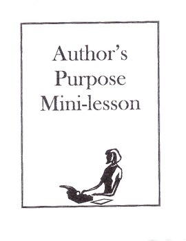 Author's Purpose Mini-Lessons