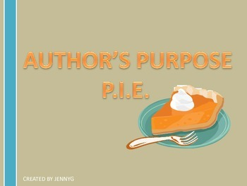 Author's Purpose PIE Lesson by JennyG
