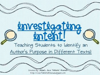 Author's Purpose Pack- Investigating Intent!