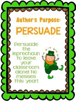 Author's Purpose:  Persuade the leprechaun to leave your c