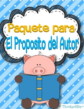 Author's Purpose Posters and Activities in Spanish El Proposito del Autor