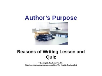 Author's Purpose PowerPoint with Quiz