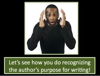 Author's Purpose Practice interactive Powerpoint Activity