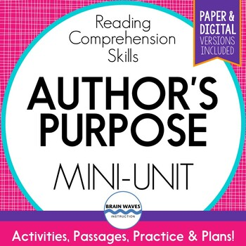 Author's Purpose Unit:  Passages, Worksheets, and Graphic Organizers