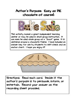 Author's Purpose:  Sweet as Pie (Chocolate, of course!)