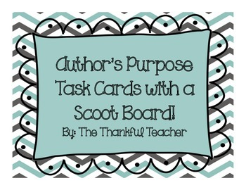 Author's Purpose Task Cards With a Scoot Board