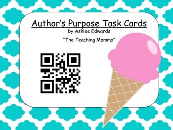 Author's Purpose Task Cards with QR Code