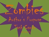 Author's Purpose Task Cards with a Zombie Theme!