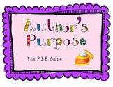 Author's Purpose: The PIE Game! Common Core aligned.