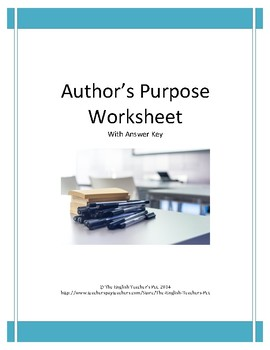 Author's Purpose Worksheet with Answer Key