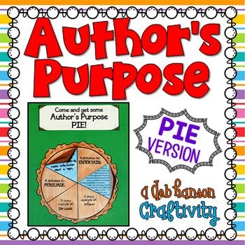 Author's Purpose pie craftivity (PIE) for 2nd and 3rd grade