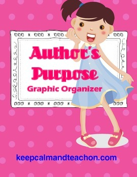 Author's Purpose with Text Evidence Graphic Organizer