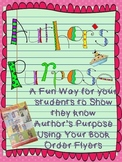 Author's Purpose: Use your book order form flyer to test/practice this skill