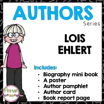 Author Study - Lois Ehlert