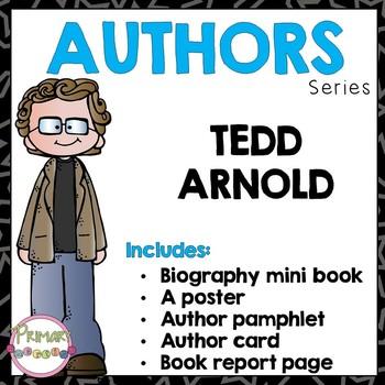 Author Study - Tedd Arnold