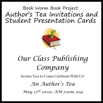 Author's Tea Invitation & Student Presentation Cards for Book Project