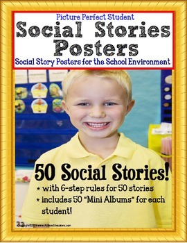 """Social Stories - Autism """"Picture Perfect Student"""" Posters SCHOOL ENVIRONMENT"""