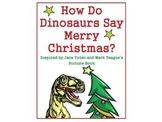 Autism, Christmas, Spec Ed Language with How Do Dinosaurs