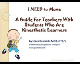 Autism? Active Students? Special Needs-Kinesthetic Learning Tips for Teachers