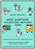 Autism Activities: Who Questions Occupations Matching Game