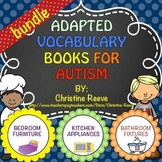 Autism Adapted Vocabulary Books: Household Words BUNDLE (Special Ed.)