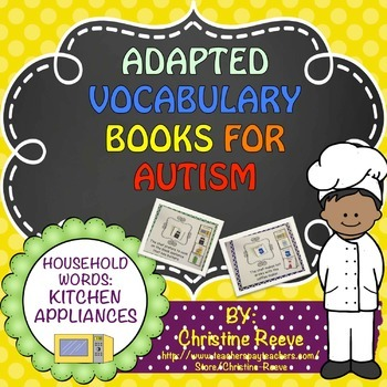 Autism Adapted Vocabulary Books: Household Words KITCHEN APPLIANCES