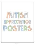 Autism Appreciation Classroom Posters