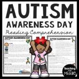 Autism Awareness Day Informational Text Reading Comprehension Worksheet April